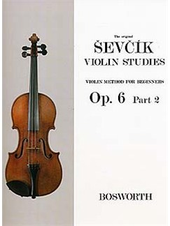 Otakar Sevcik: Violin Studies - Violin Method For Beginners Op.6 Part 2 Livre | Violon