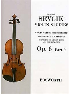 Otakar Sevcik: Violin Studies - Violin Method For Beginners Op.6 Part 7 Livre | Violon