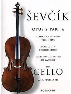 Sevcik Cello Studies: School Of Bowing Technique Part 6 Books | Cello