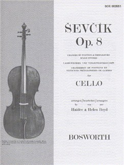 Sevcik Cello Studies: Changes Of Position And Preparatory Scale Studies Op.8 Livre | Violoncelle