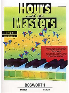 Dorothy Bradley: Hours With The Masters Pre Grade 1 Books | Piano