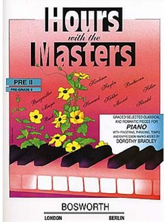 Dorothy Bradley: Hours With The Masters Pre - Grade 2 Livre | Piano
