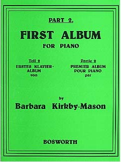 Barbara Kirkby-Mason: First Album For Piano Part 2 Books | Piano