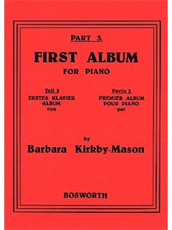 Barbara Kirkby-Mason: First Album For Piano Part 3 Livre | Piano