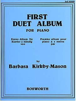 Barbara Kirkby-Mason: First Duet Album For Piano Buch | Klavier vierhändig