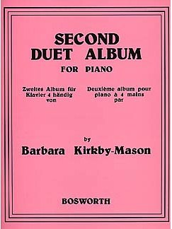 Barbara Kirkby-Mason: Second Duet Album For Piano Books | Piano (Duet)