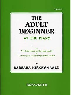 The Adult Beginner At The Piano Volume 1 Books | Piano