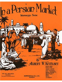 Albert Ketelby: In A Persian Market (Original Piano) Livre | Piano