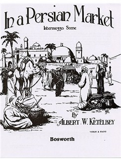 Albert Ketelbey: In A Persian Market (Violin/Piano) Books | Violi, Piano