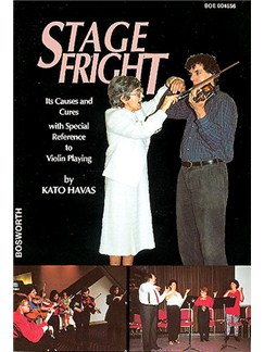 Kato Havas: Stagefright Its Causes and Cures In Violin Playing Libro | Violín