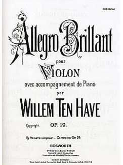 Willem Ten Have: Allegro Brillante Op.19 Livre | Violon, Accompagnement Piano