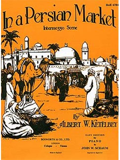 Albert Ketelbey: In A Persian Market (Easy Piano) Books | Piano