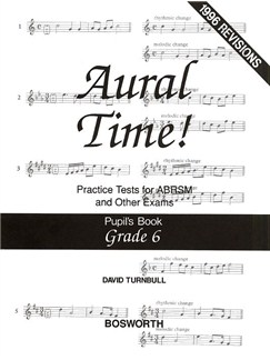 David Turnbull: Aural Time! Practice Tests - Grade 6 (Pupil's Book) Books | Voice, Piano Accompaniment