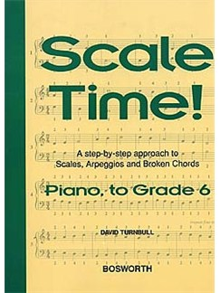 Turnbull: Scale Time! Grade 6 Piano Books | Piano