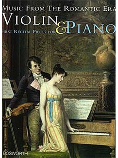 Music From The Romantic Era: First Recital Pieces For Violin And Piano Livre | Violon, Accompagnement Piano