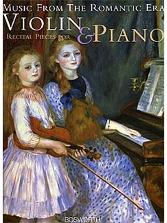Music From The Romantic Era: Recital Pieces For Violin And Piano Books | Violin, Piano Accompaniment