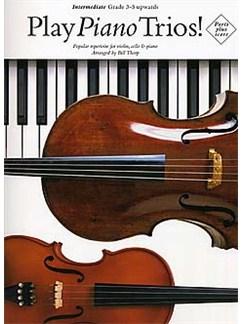 Play Piano Trios! Intermediate Books | Violin, Cello, Piano