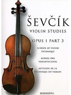 Sevcik Violin Studies: School Of Violin Technique Op.1 Part 3 Books | Violin