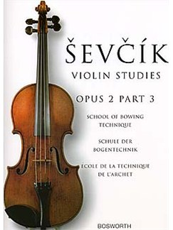 Otakar Sevcik: School Of Bowing Technique Op.2 Part 3 Books | Violin