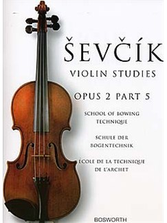 Otakar Sevcik: School Of Bowing Technique Op.2 Part 5 Livre | Violon