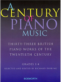 A Century Of Piano Music: Grades 1-4 Selected and Edited by Richard Deering Books | Piano