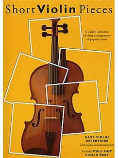 Short Violin Pieces - Easy Violin Repertoire Livre | Violon, Accompagnement Piano