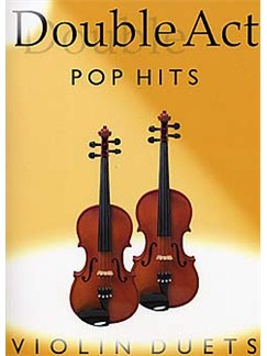 Double Act: Pop Hits - Violins Duets Books | Violin (Duet)