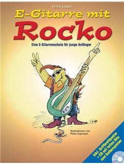 E-Gitarre Mit Rocko: Eine E-Gitarrenschule Für Junge Anfänger (Book/CD) Buch und CD | E-Gitarre