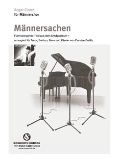 Roger Cicero: Männersachen (Male Voices) Buch | Männerstimmen, Klavierbegleitung