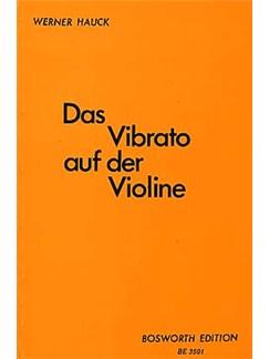 Werner Hauck: Das Vibrato Auf Der Violine Books | Violin