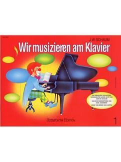 John W. Schaum: Wir Musizieren Am Klavier Bd.1 Books | Piano