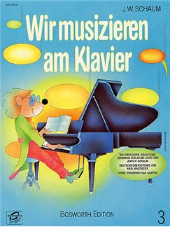 John W. Schaum: Wir Musizieren Am Klavier - Heft 3 Books | Piano
