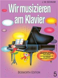John W. Schaum: Wir Musizieren Am Klavier Bd.5 Books | Piano