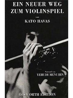 Kato Havas: Ein Neuer Weg Zum Violinspiel Books | Violin