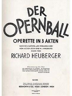 Richard Heuberger: Der Opernball Operette In 3 Akten Books | Opera