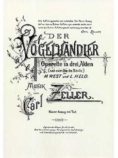 Carl Zeller: Der Vogelhändler (Vocal Score) Books | Opera