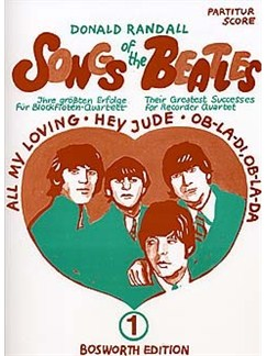 Songs Of The Beatles Vol.1 (Recorder Quartet) - Scores/Parts Books | Recorder (Quartet)