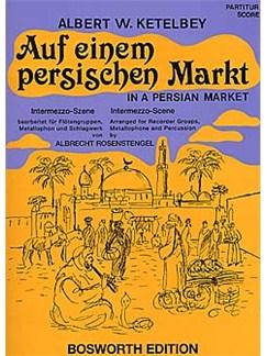 Albert W. Ketelby: Auf Einem Persischen Markt (Recorders, Percussion) Buch | Blockflöte (Quartett), Percussion
