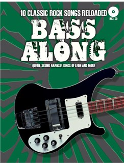 Bass Along: 10 Classic Rock Songs Reloaded Books and CDs | Bass Guitar