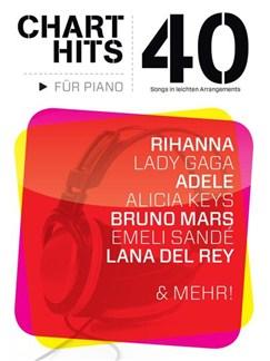 40 Chart-Hits für Piano - In leichten Arrangements Buch | Klavier & Gesang