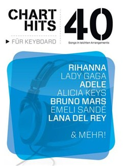 40 Chart-Hits für Keyboard - In leichten Arrangements Buch | Keyboard