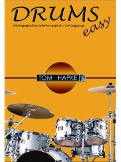 Tom Hapke: Drums Easy (German Language Edition) Books | Drums