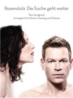 Rosenstolz: Die Suche Geht Weiter - Das Songbook Buch | Klavier, Gesang & Gitarre
