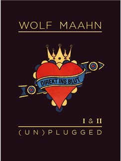 Wolf Maahn: Direkt Ins Blut - (Un)Plugged - I And II Books | Melody Line, Lyrics & Chords