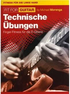 Michael Morenga: Fit For Guitar - Technische Übungen Buch | Gitarre