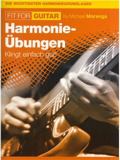 Michael Morenga: Fit For Guitar - Harmonie-Übungen Buch | Gitarre