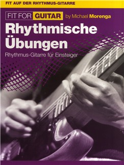 Michael Morenga: Fit For Guitar - Rhythmische Übungen Buch | Gitarre