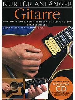 Nur Für Anfänger: Gitarre Buch und CD | Gitarre