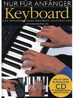 Nur Für Anfänger: Keyboard Books and CDs | Keyboard