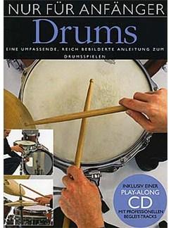 Nur Für Anfänger: Drums Buch und CD | Schlagzeug